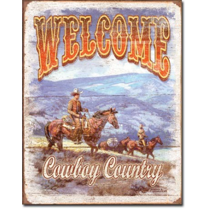 Welcome To Cowboy Country To Sign