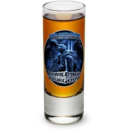 You Will Never Be Forgotten In Memory Of Our Fallen Brother Military Shot Glass Ivey's Gifts And Decor