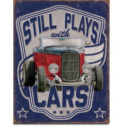 Desperate Enterprises Still Plays With Cars Tin Sign Ivey's Gifts and Decor