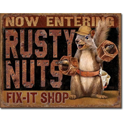 Desperate Enterprises Now Entering Rusty Nuts Fix It Shop Tin Sign Ivey's Gifts and Decor