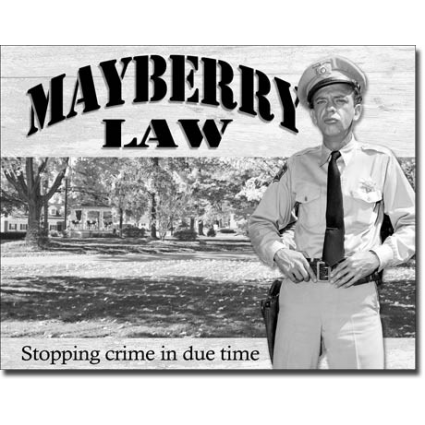 The Andy Griffith Show Barney Fife Mayberry Law Tin Sign Ivey's Gifts and Decor
