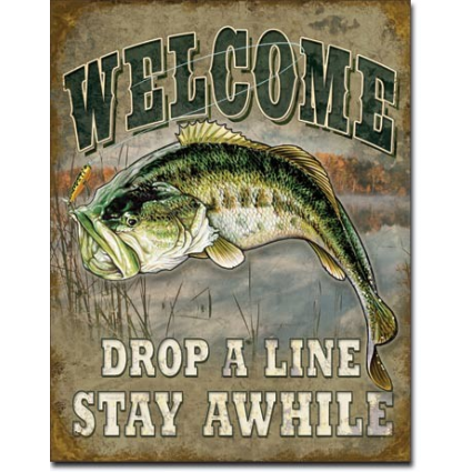 Welcome Drop A Line Stay Awhile Bass Fishing Tin Sign Ivey's Gifts and Decor