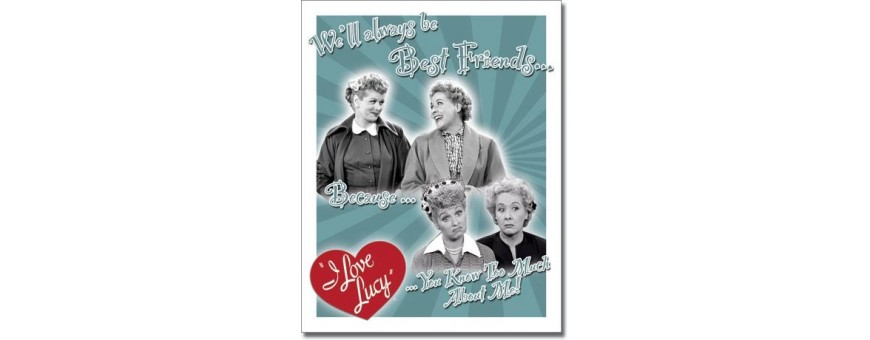 I Love Lucy Metal Signs